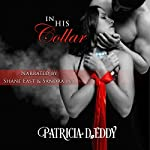 In His Collar: Restrained, Book 4 | Patricia D. Eddy