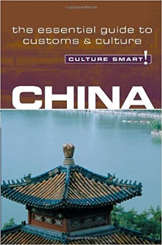 Book China - Culture Smart!: the essential guide to customs & culture by Kathy Flower (2006-09-05)
