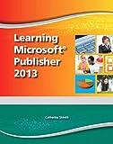 Learning Microsoft Publisher 2013 - CTE/School