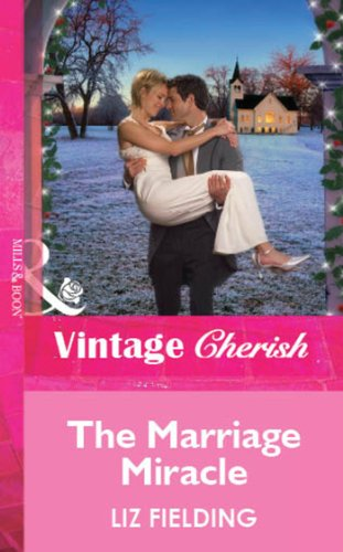Marriage Miracle In Swallowbrook (Mills & Boon Medical) (The Doctors of Swallowbrook Farm, Book 3)