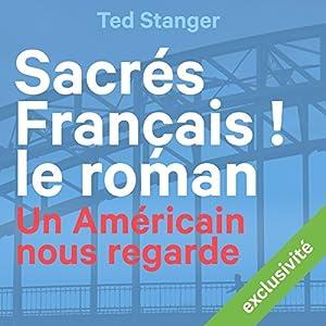 Sacrés Français ! Le roman Audiobook