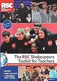 The RSC Shakespeare Toolkit for Teachers, Royal Shakespeare Company, 147251548X