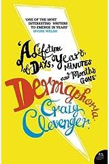 Dermaphoria by Craig Clevenger (2-Jan-2007) Paperback Paperback