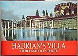 Hadrian's Villa, Tivoli and Villa d'Este: A Guide with Reconstructions (Past & Present)