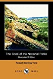 The Book of the National Parks, Robert Sterling Yard, 1409959619