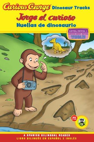 Dinosaur Photograph - Jorge el curioso huellas de dinosaurio/Curious George Dinosaur Tracks (CGTV Reader Bilingual Edition) (Spanish Edition)