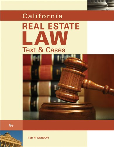 California Real Estate Law: Text & Cases by Brand: ONCOURSE LEARNING