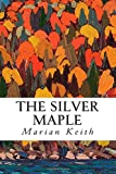 The Silver Maple, Marion Keith, 1500199354