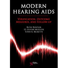 Modern Hearing Aids: Verification Outcome Measures and Follow-Up