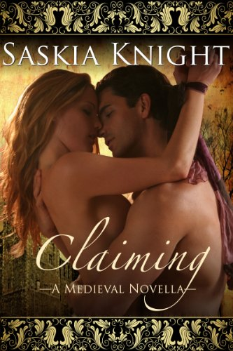 Claiming-A Medieval Romance (The Gresham Chronicles)