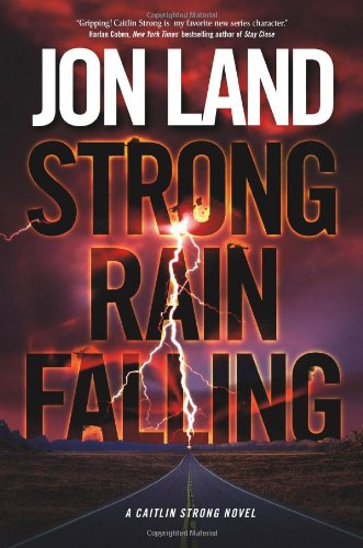 Image of Strong Rain Falling (Caitlin Strong Novels)