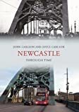 Newcastle Through Time