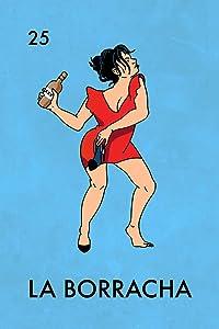 La Borracha Drunk Woman Mexican Lottery Funny Parody Cool Wall Decor Art Print Poster 12x18