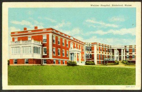 - Webber Hospital at Biddeford ME postcard 1930s