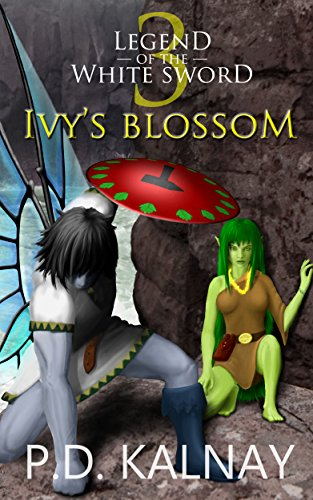 Ivy's Blossom (Legend of the White Sword Book 3)