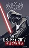 img - for Star Wars 2017 Del Rey Sampler: Excerpts from Upcoming and Current Titles book / textbook / text book