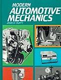 Modern Automotive Mechanics, James E. Duffy, 0870064797