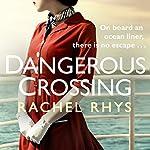 A Dangerous Crossing | Rachel Rhys