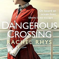 A Dangerous Crossing