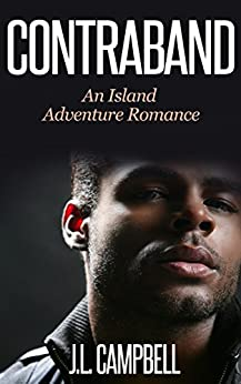 Contraband (Island Adventure Romance Book 1) by [Campbell, J.L.]
