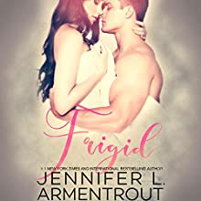 Frigid Audiobook by Jennifer L. Armentrout Narrated by Marisa Vitali, Rock Engle