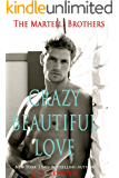 Crazy Beautiful Love (The Martelli Brothers)