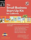 The Small Business Start-Up Kit for California, Peri H. Pakroo, 1413304435