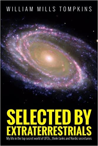 3de96fbdac27fc Amazon.com  Selected by Extraterrestrials  My life in the top secret ...
