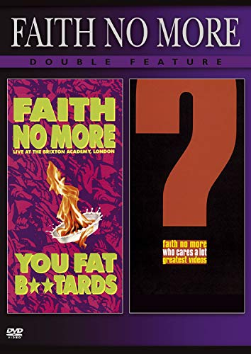 Faith No More - Live at Brixton Academy You Fat B**tards (The Band Live At The Academy Of Music)