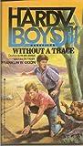 WITHOUT A TRACE (HARDY BOYS #31) (Hardy Boys Casefiles)