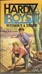 Without a Trace (Hardy Boys Casefiles)
