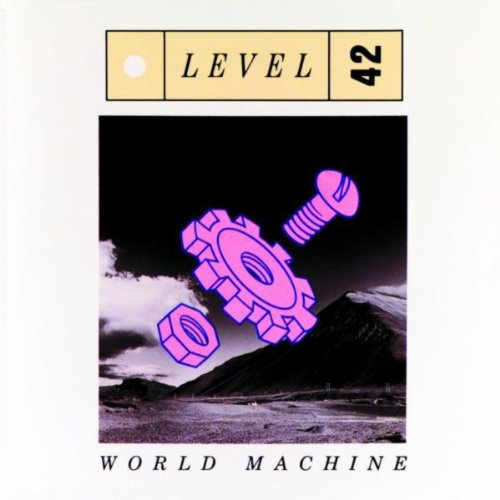 Something About (Level 42 World Machine)