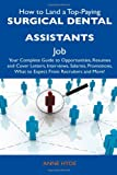How to Land a Top-Paying Surgical Dental Assistants Job, Anne Hyde, 148613758X