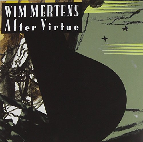 Wim Mertens - After Virtue - Zortam Music