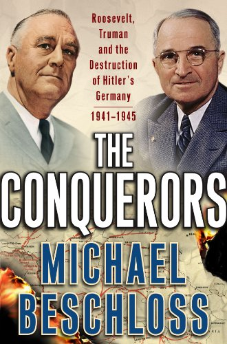 The Conquerors by Michael Beschloss