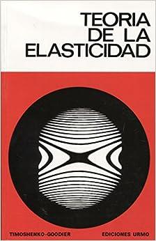 Teoría de la elasticidad: Amazon.es: Timoshenko, Stephen P