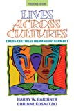 Lives Across Cultures (4th Edition)