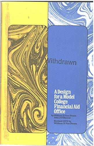 Design for a Model College Financial Aid Office. Rev 1980