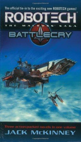 Robotech: The Macross Saga, Vols. 1-3 (Genesis / Battle Cry / Homecoming)