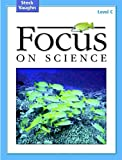 Focus on Science: Student Edition Grade 3 - Level C Reading Level 2.5