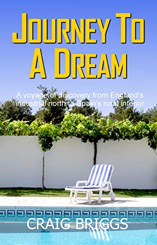 Craig Briggs dreamt of a new life, free from the stresses and strains of modern living. Unlike most of us, he decided to follow his dream…Journey To A Dream by Craig Briggs