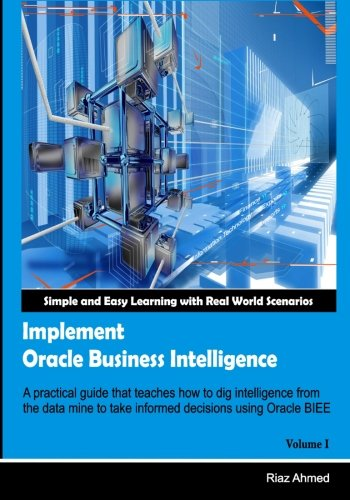 Read Online Implement Oracle Business Intelligence (Volume 1) PDF