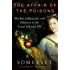 The Affair of the Poisons: Murder, Infanticide, and Satanism at the Court of Louis XIV