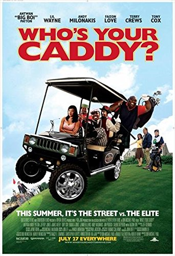 Who's Your Caddy? Poster Movie 27x40