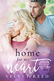 A Home for my Heart (Matters of the Heart Book 3)