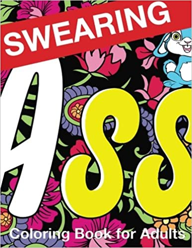 Swearing Coloring Book For Adults Naughty Profanity And Rude Words