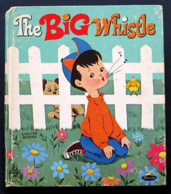 The Big Whistle ( Whitman Tell-a-tale Books)