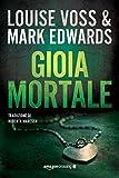 Gioia mortale (Detective Lennon Vol. 2) (Italian Edition)