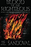 Blood of the Righteous, J E Sandoval, 1470100649