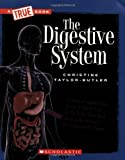 The Digestive System (New True Books: Health (Paperback))